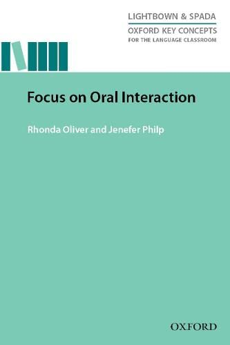 9780194000840: Oxford Key Concepts for the Language Classroom Focus on Oral Interaction