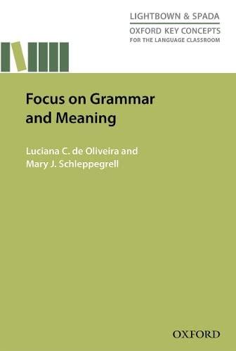 Focus On Grammar & Meaning (Teacher Training): Oliveira, Luciana C. de