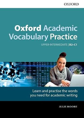 9780194000918: Oxford academic vocabulary practice. B2-C1. With key. Per le Scuole superiori. Con espansione online