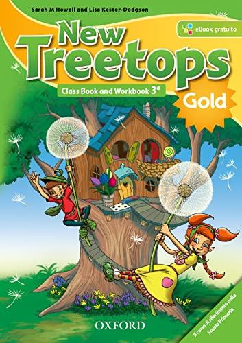 9780194004879: New treetops. Class book-Workbook. Ediz. gold. Per la Scuola elementare. Con e-book. Con espansione online (Vol. 3)