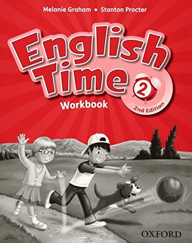 English Time: 2: Workbook (Paperback): Melanie Graham