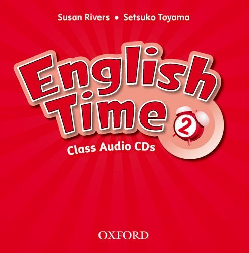 9780194005210: English Time: 2: Class Audio CDs  (X2)