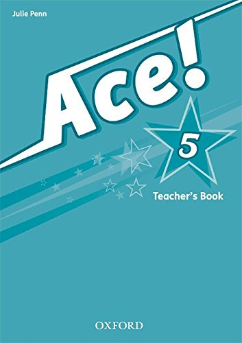 9780194006972: Ace! 5: Teacher's Book