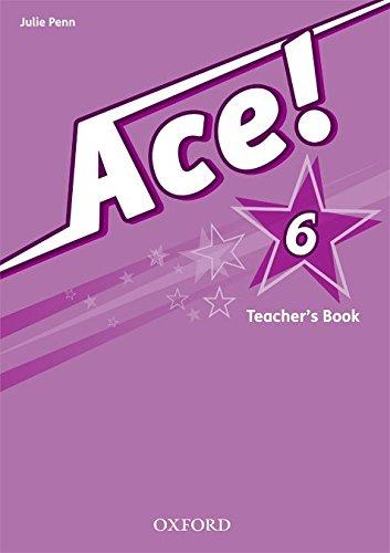 9780194006989: Ace! 6: Teacher's Book