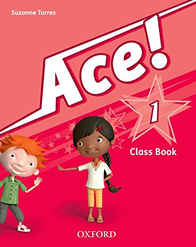 9780194007665: Ace! 1º Primaria.Class Book + Songs CD Pack