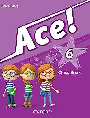 9780194007719: Pack Ace! 6. Class Book And Songs (+ CD) - 9780194007719