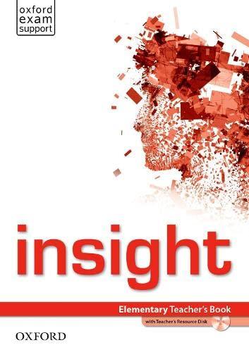9780194010764: insight: Elementary: Teacher's Book with Teacher's Resource Disk