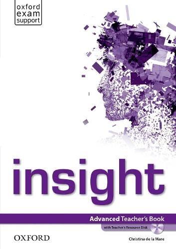 9780194010801: insight: Advanced: Teacher's Book and Teacher's Resource Disc Pack