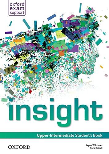 9780194011099: Insight. Upper-intermediate. Student's book. Con espansione online. Per le Scuole superiori