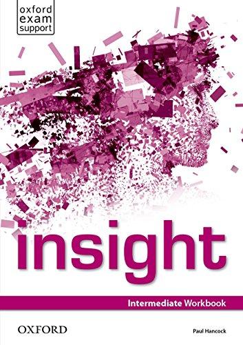 9780194011136: Insight. Intermediate. Workbook. Per le Scuole superiori. Con espansione online