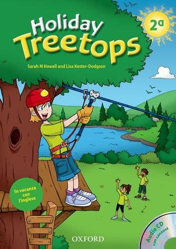 9780194012454: Holiday Treetops. Student's book. Per la 2� classe elementare. Con CD-ROM