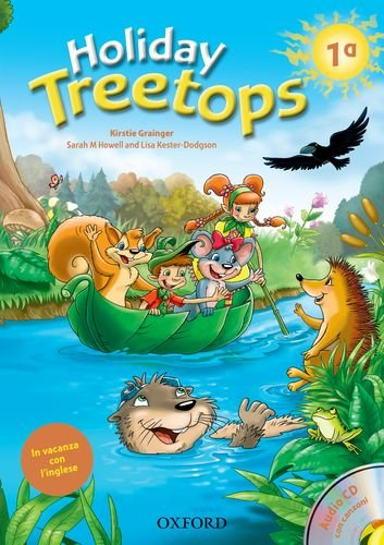 9780194012959: Treetops on holiday. Student's book. Per la 1ª classe elementare. Con CD-ROM