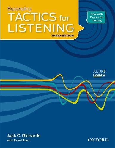 Expanding Tactics for Listening, Third Edition: Student: Richards, Jack