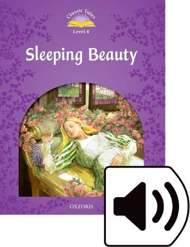 9780194014373: Classic Tales Second Edition: Level 4: Sleeping Beauty Audio Pack