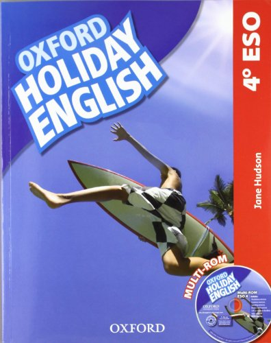 HOLIDAY ENGLISH 4êESO *12*.OXFORD. (9780194014533) by Jane Hudson