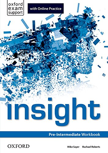 9780194014892: insight: Pre-Intermediate: Workbook with Online Practice
