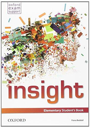 9780194015530: Insight. Elementary. Student's book-Workbook. Con e-book. Con espansione online. Per le Scuole superiori