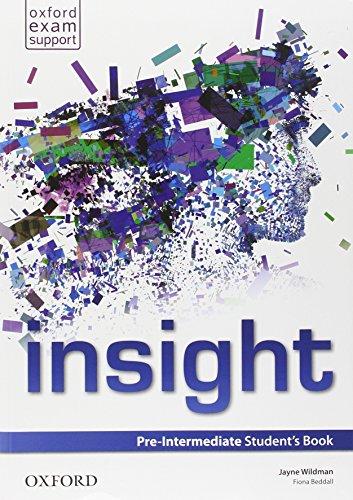 9780194015639: Insight. Pre-intermedaite. Student's book-Workbook. Con e-book. Con espansione online. Per le Scuole superiori