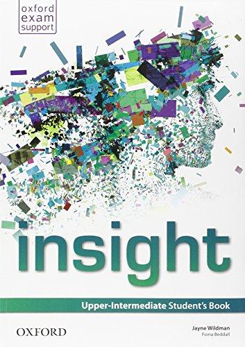 9780194015691: Insight. Upper-intermediate. Student's book-Workbook. Per le Scuole superiori. Con e-book. Con espansione online