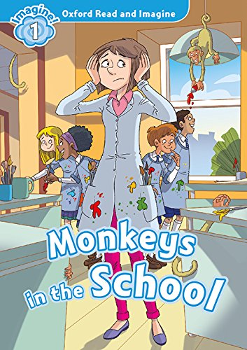 9780194017404: Oxford Read And Imagine 1. Monkeys In The School (+ MP3)