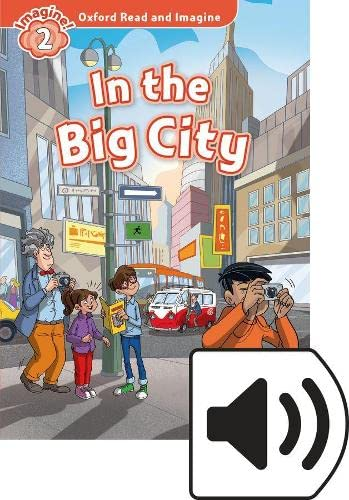9780194017619: Oxford Read and Imagine: Level 2:: In the Big City