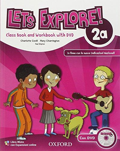 9780194019279: Let's explore. Student's book-Workbook. Con espansione online. Per la Scuola elementare. Con DVD-ROM: 2