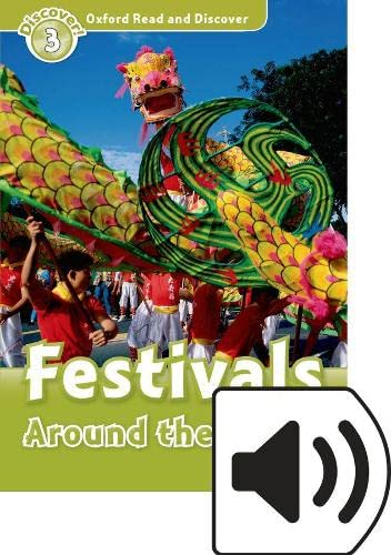 9780194021777: Oxford Read and Discover: Level 3: Festivals Around the World Audio Pack