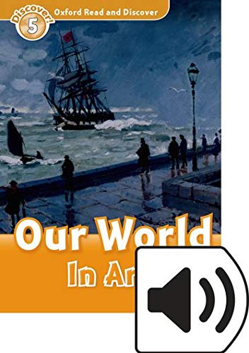 9780194022286: Oxford Read and Discover 5. Our World in Art MP3 Pack