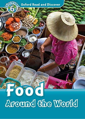 9780194022453: Oxford Read and Discover: Level 6: Food Around the World Audio Pack