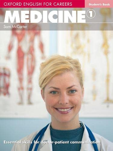 9780194023009: Oxford English for Careers: Medicine 1: Student's Book