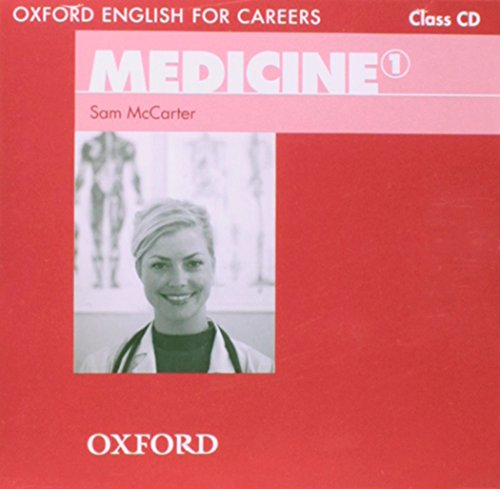 9780194023030: Oxford English for Careers: Medicine 1: Class Audio CD