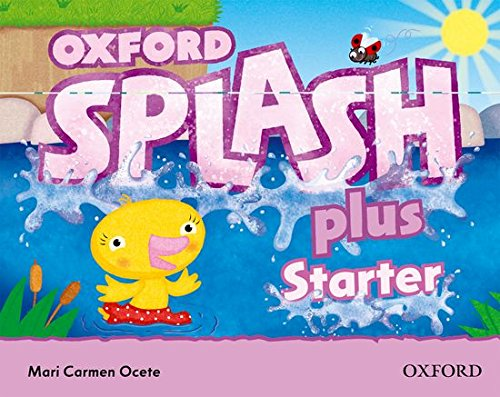 9780194025157: Splash Starter Plus: Class Book and Song CD Pack (Splash Plus)