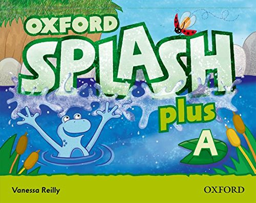 9780194025171: Splash A Plus Class Book & Songs Cd Pack