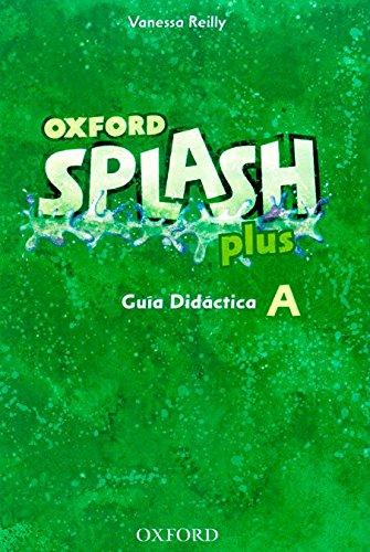 9780194025232: Splash a Plus: Guia Didactica (Splash Plus)