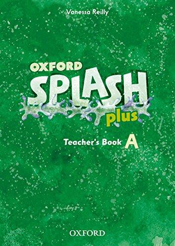9780194025744: Splash a Plus: Teacher's Book (Splash Plus)