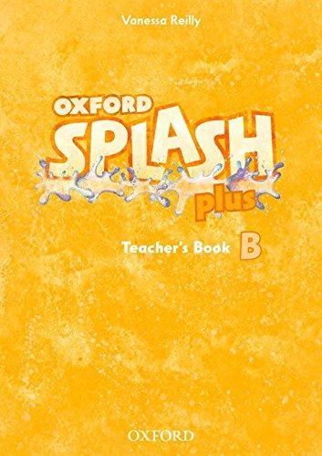 9780194025768: Splash B Plus: Teacher's Book (Splash Plus)