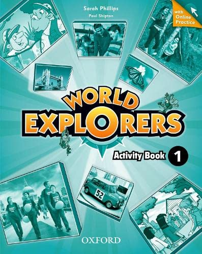 9780194026529: World Explorers: Level 1: Activity Book with Online Practice
