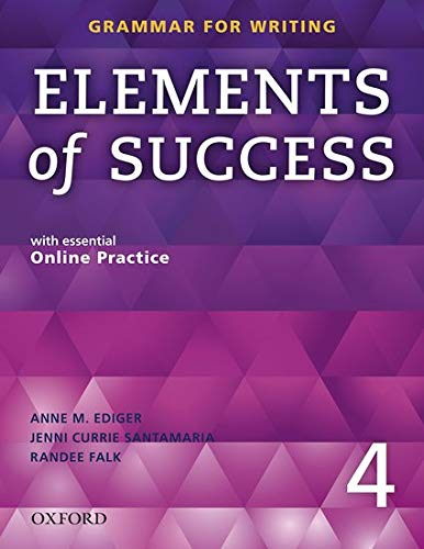 9780194028295: Elements of Success Level 4 Student book (Grammar for Wwiting)