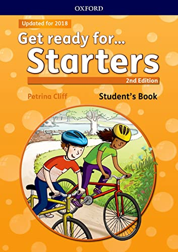 9780194029452: Get ready for... starters. Student's book. Per la Scuola elementare. Con espansione online: Maximize chances of exam success with Get ready for...Starters, Movers and Flyers!