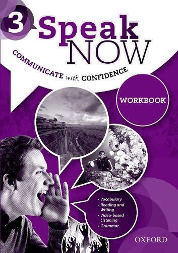 9780194030540: Speak Now: 3: Workbook