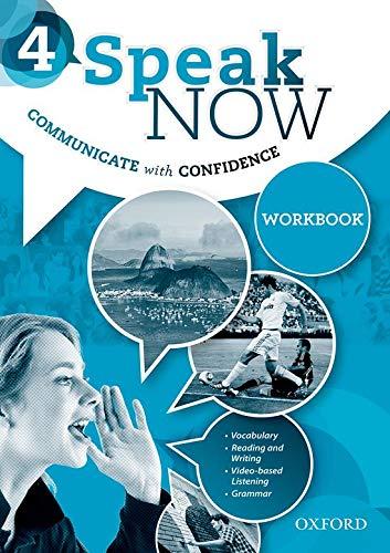 Speak Now: 4: Workbook