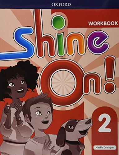 SHINE ON 2 WB