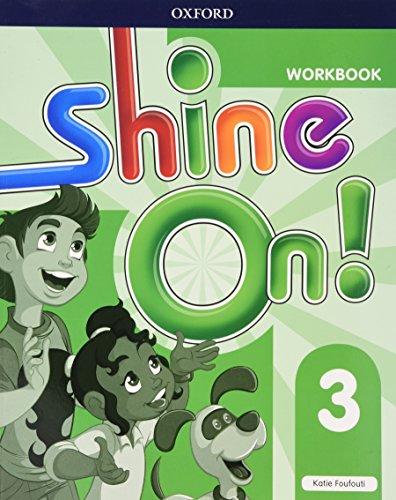 SHINE ON 3 WB