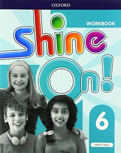 SHINE ON 6 WB