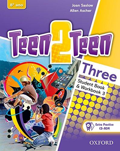9780194034029: Teen2Teen: Three: Student Book & Workbook Pack