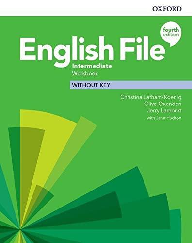 9780194036122: English File: Intermediate: Workbook Without Key