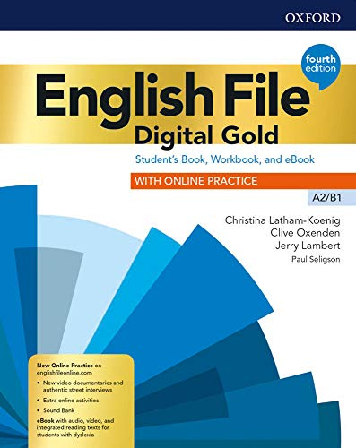 9780194036320: English file. Digital gold. A2-B1. Student's book & workbook without key. Per il biennio delle Scuole superiori. Con e-book. Con espansione online [Lingua inglese]