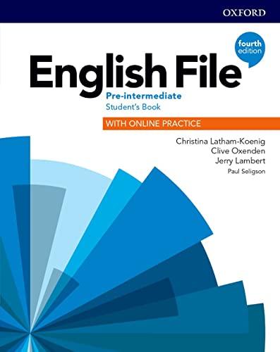 9780194037419: English file. Pre-intermediate. Student's book with online practice. Per le Scuole superiori. Con espansione online