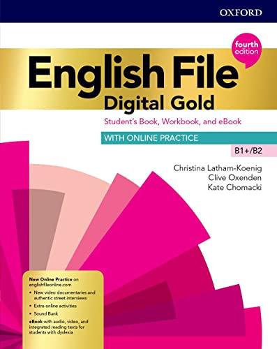 9780194038973: English file. Digital gold B1-B2. Student's book. Woorkbook. Without key. Per le Scuole superiori. Con e-book. Con espansione online