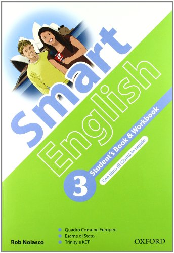 9780194043120: Smart english. Student's book-Workbook-Culture book. Con espansione online. Per la Scuola media. Con CD Audio. Con CD-ROM: 3